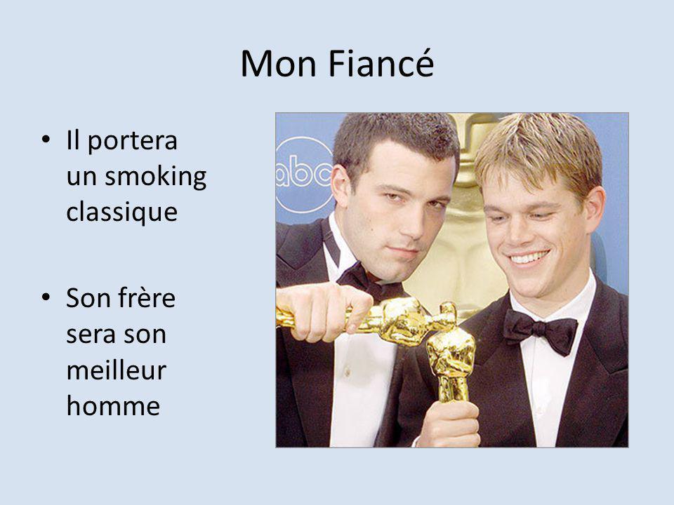 Mon Fiancé Il portera un smoking classique