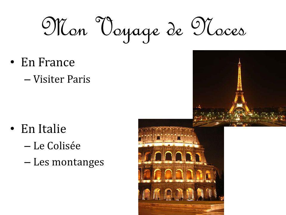 Mon Voyage de Noces En France En Italie Visiter Paris Le Colisée