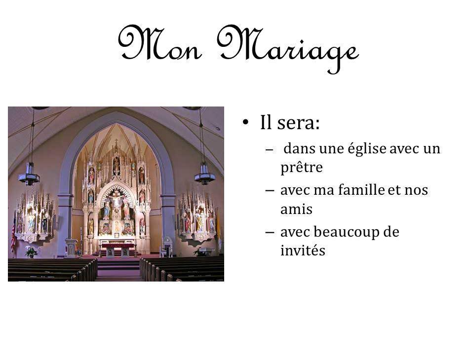 Mon Mariage Il sera: avec ma famille et nos amis
