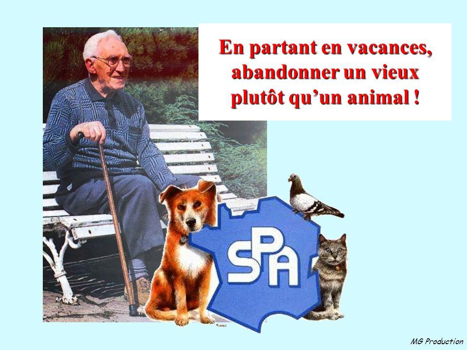 En partant en vacances, abandonner un vieux plutôt qu'un animal !