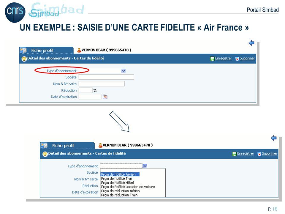 UN EXEMPLE : SAISIE D'UNE CARTE FIDELITE « Air France »
