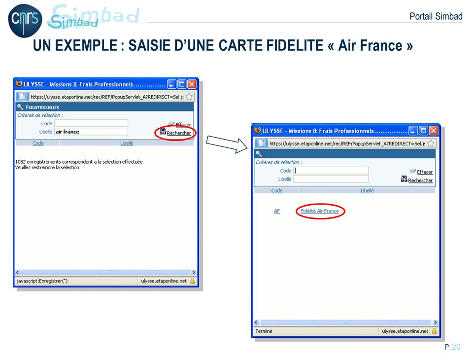 UN EXEMPLE : SAISIE D'UNE CARTE FIDELITE « Air France »
