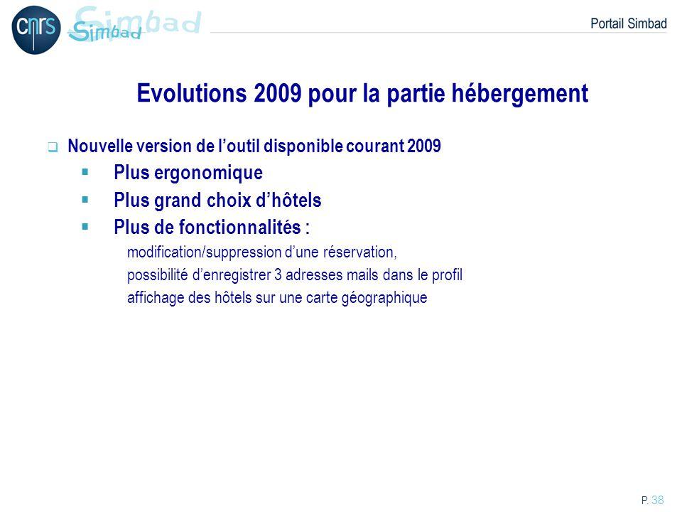 Evolutions 2009 pour la partie hébergement