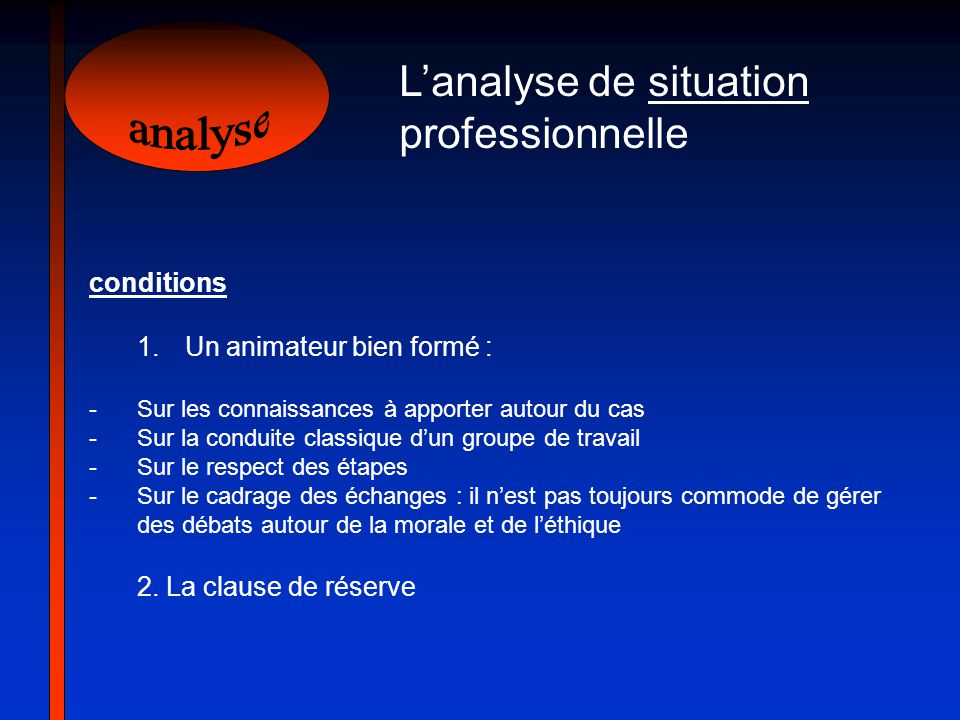 analyse L'analyse de situation professionnelle conditions