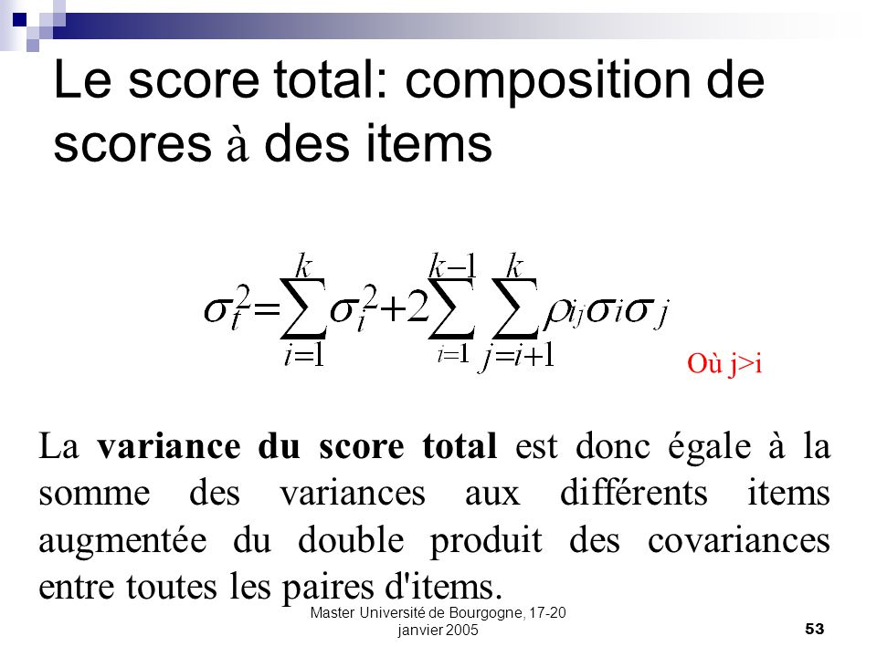 Le score total: composition de scores à des items