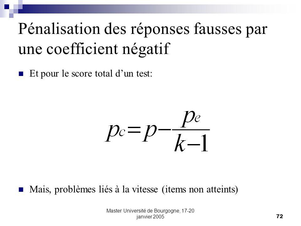 Pénalisation des réponses fausses par une coefficient négatif