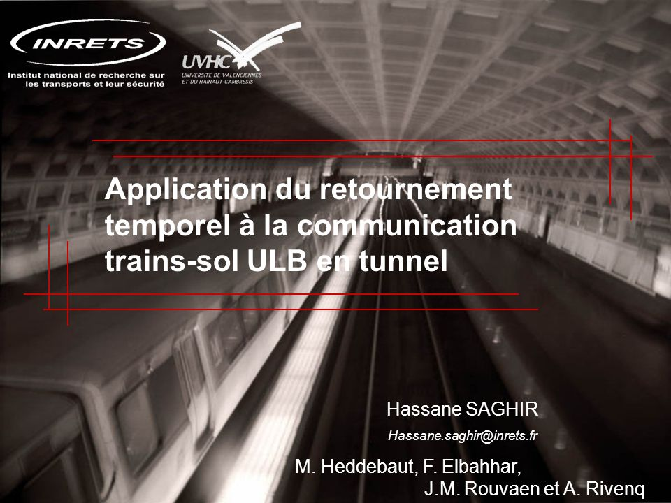 Application du retournement temporel à la communication trains-sol ULB en tunnel