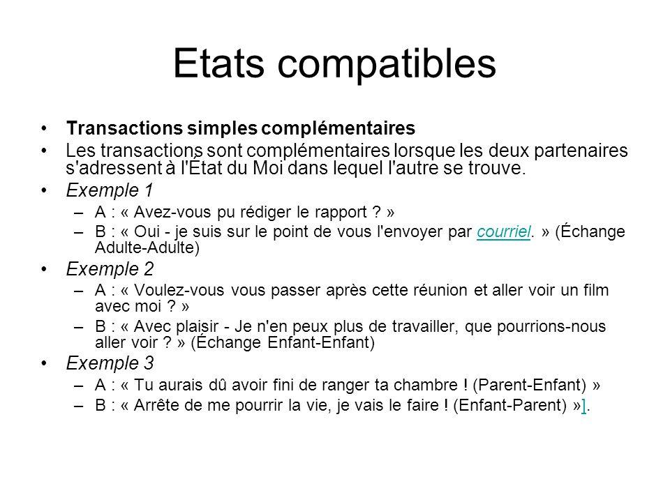 Etats compatibles Transactions simples complémentaires