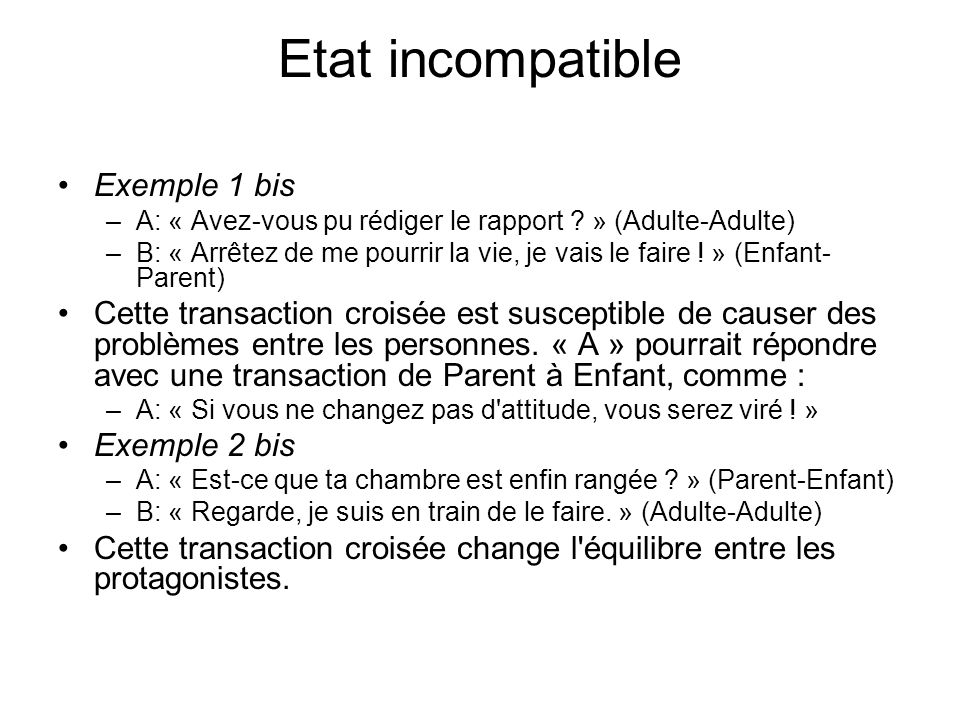 Etat incompatible Exemple 1 bis