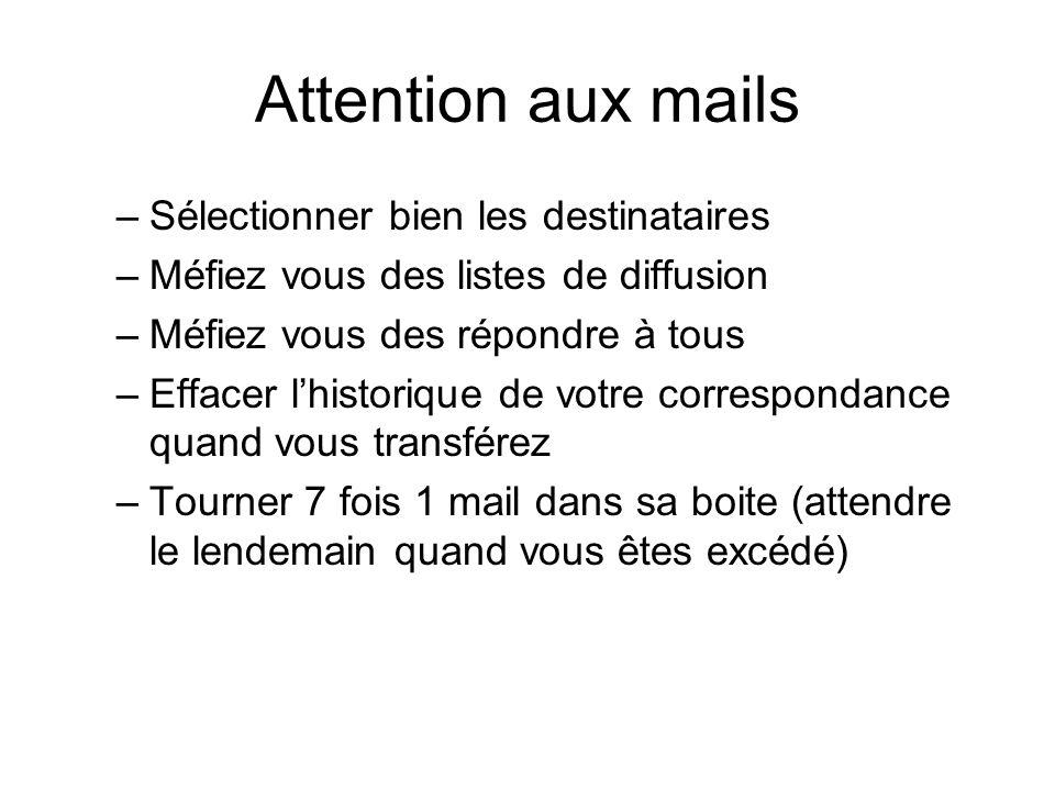 Attention aux mails Sélectionner bien les destinataires