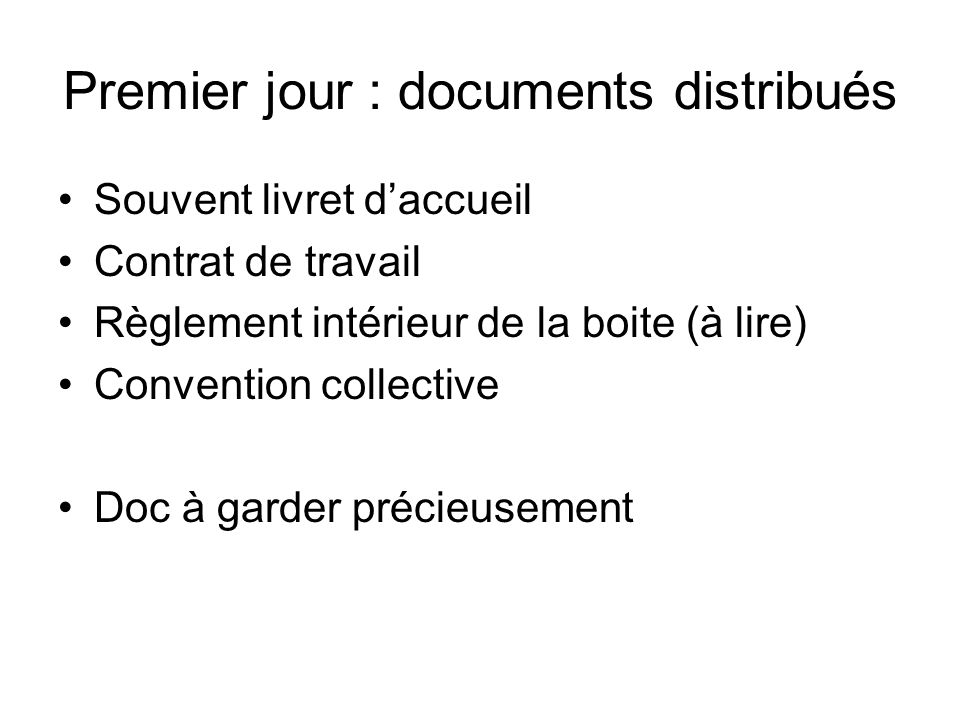 Premier jour : documents distribués