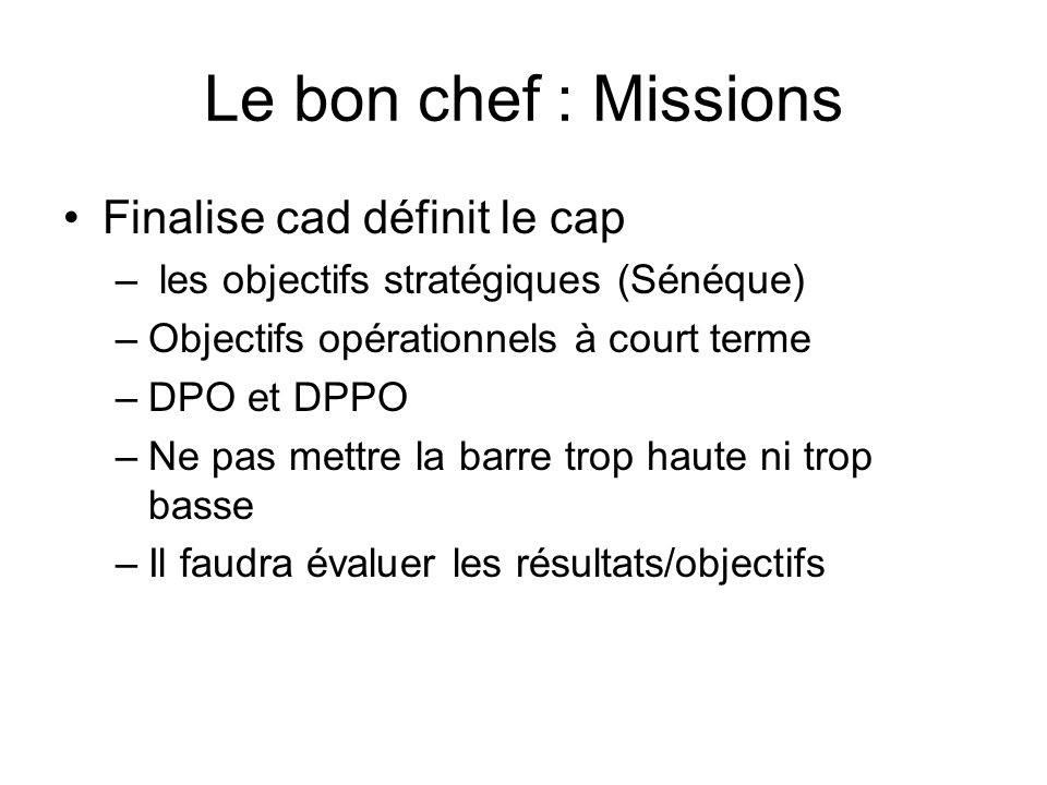 Le bon chef : Missions Finalise cad définit le cap