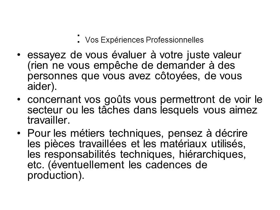 : Vos Expériences Professionnelles