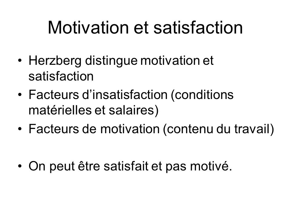 Motivation et satisfaction