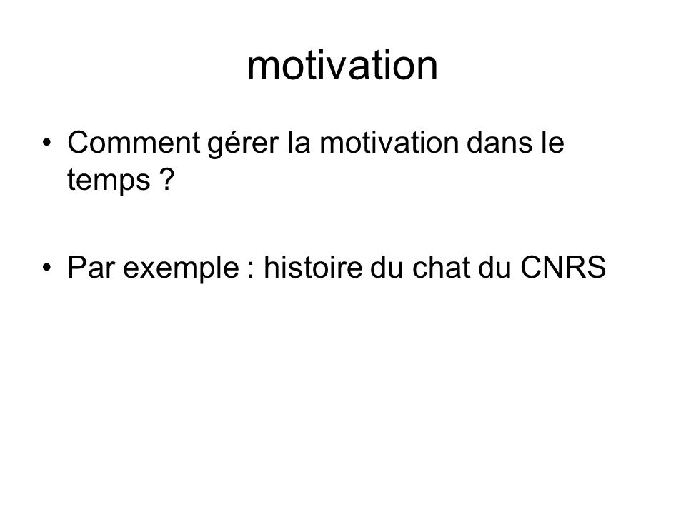 motivation Comment gérer la motivation dans le temps