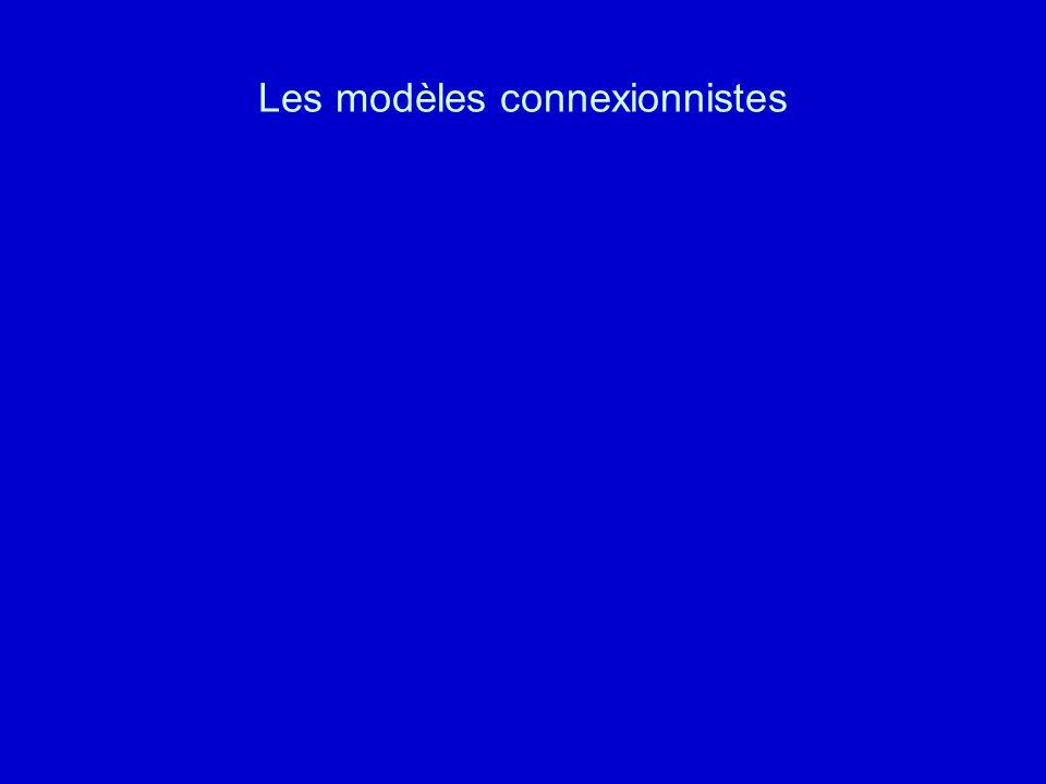 Les modèles connexionnistes