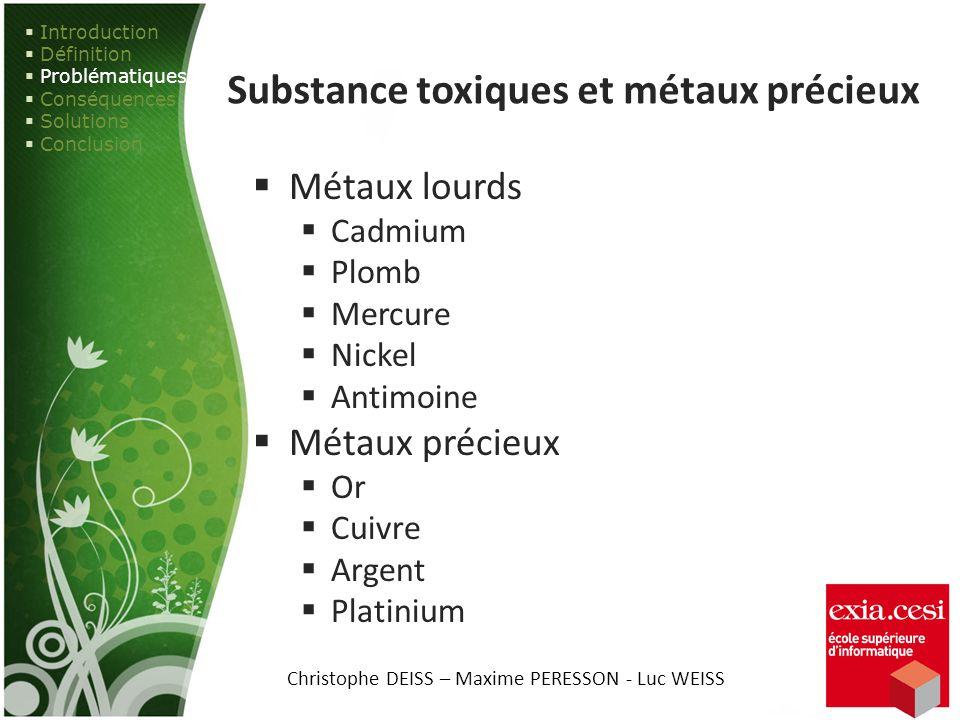 Substance toxiques et métaux précieux
