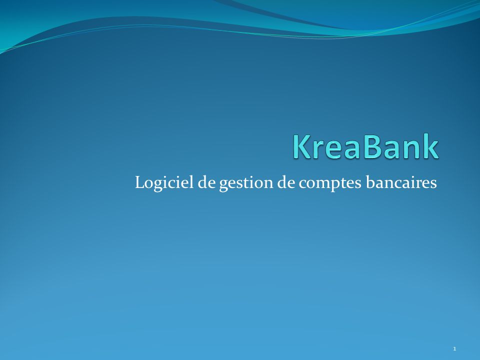 Logiciel de gestion de comptes bancaires
