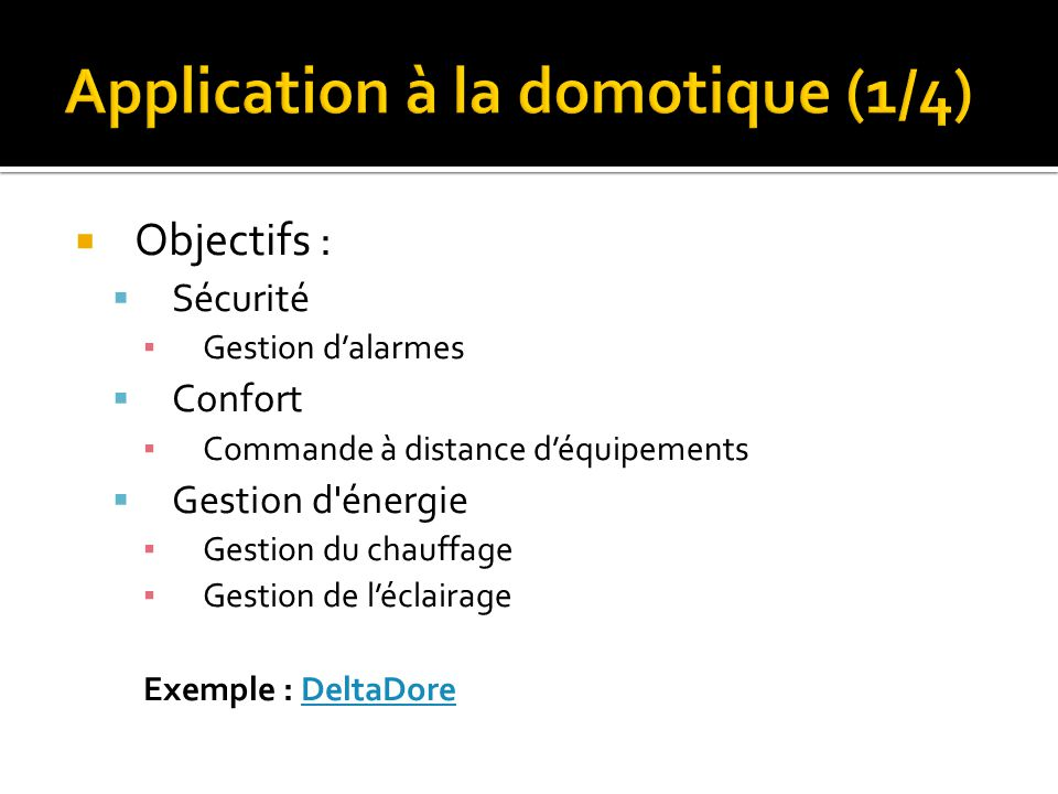 Application à la domotique (1/4)