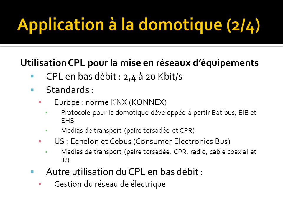 Application à la domotique (2/4)