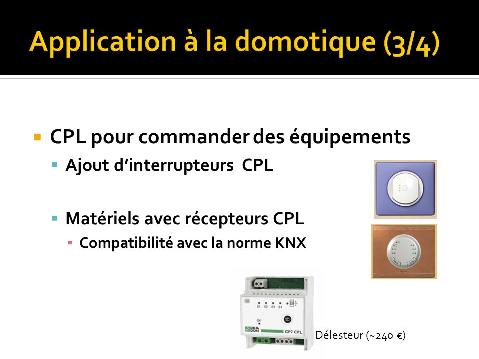 Application à la domotique (3/4)