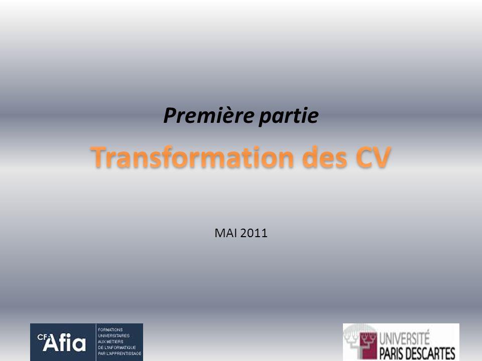 Première partie Transformation des CV MAI 2011