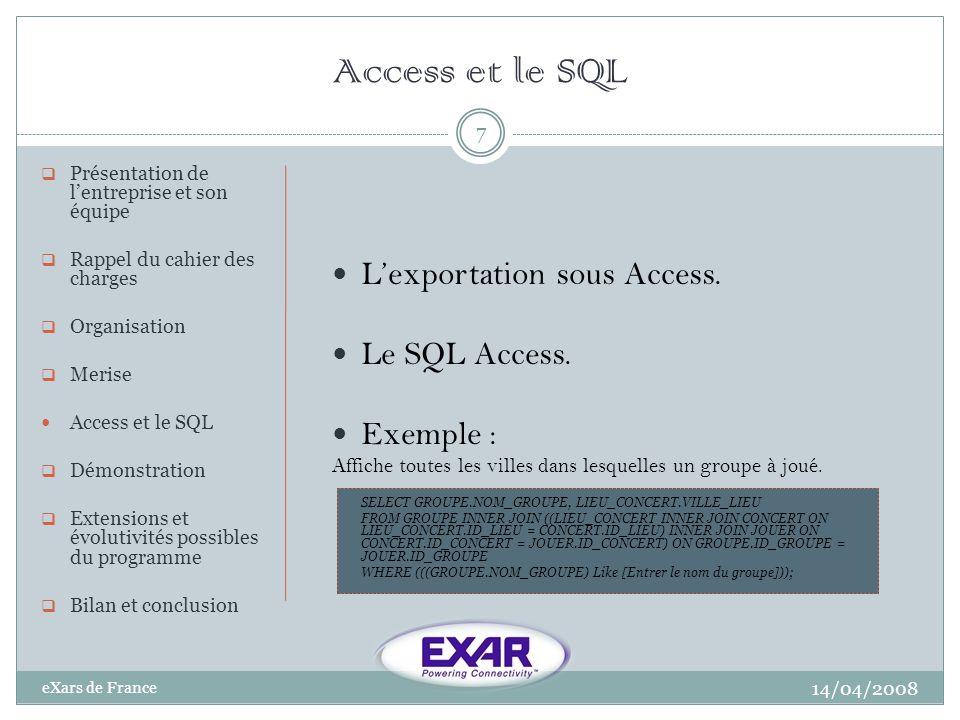 Access et le SQL L'exportation sous Access. Le SQL Access. Exemple :