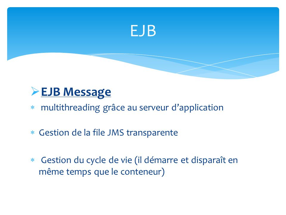 EJB EJB Message multithreading grâce au serveur d'application
