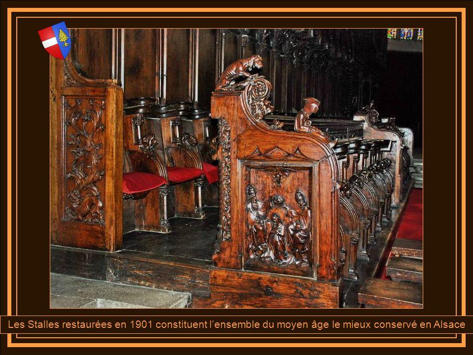 Les Stalles restaurées en 1901 constituent l'ensemble du moyen âge le mieux conservé en Alsace