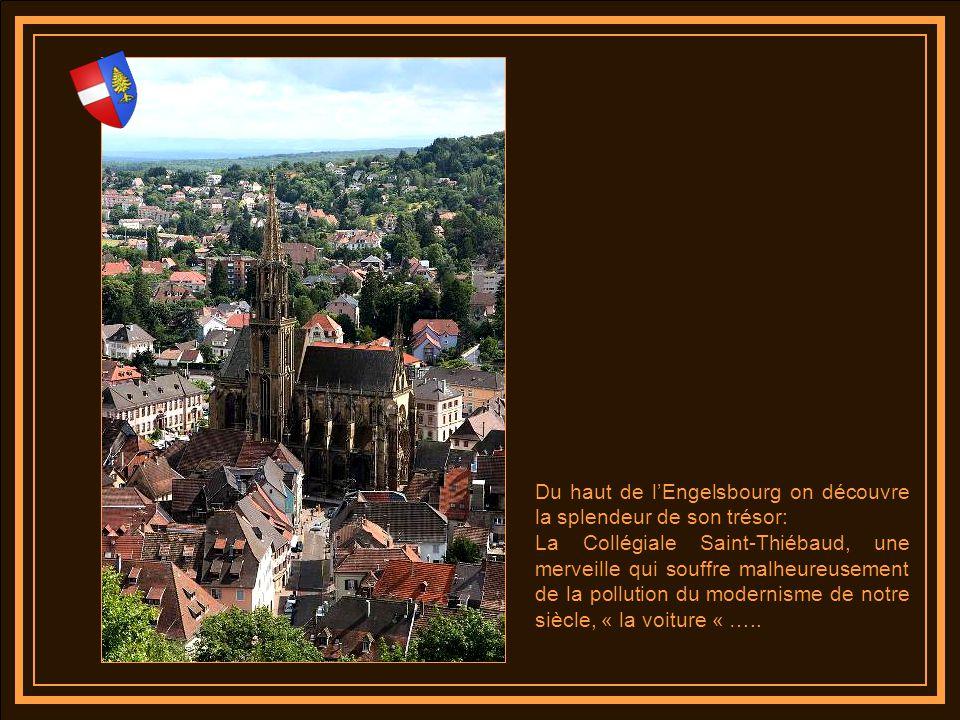 Du haut de l'Engelsbourg on découvre la splendeur de son trésor: