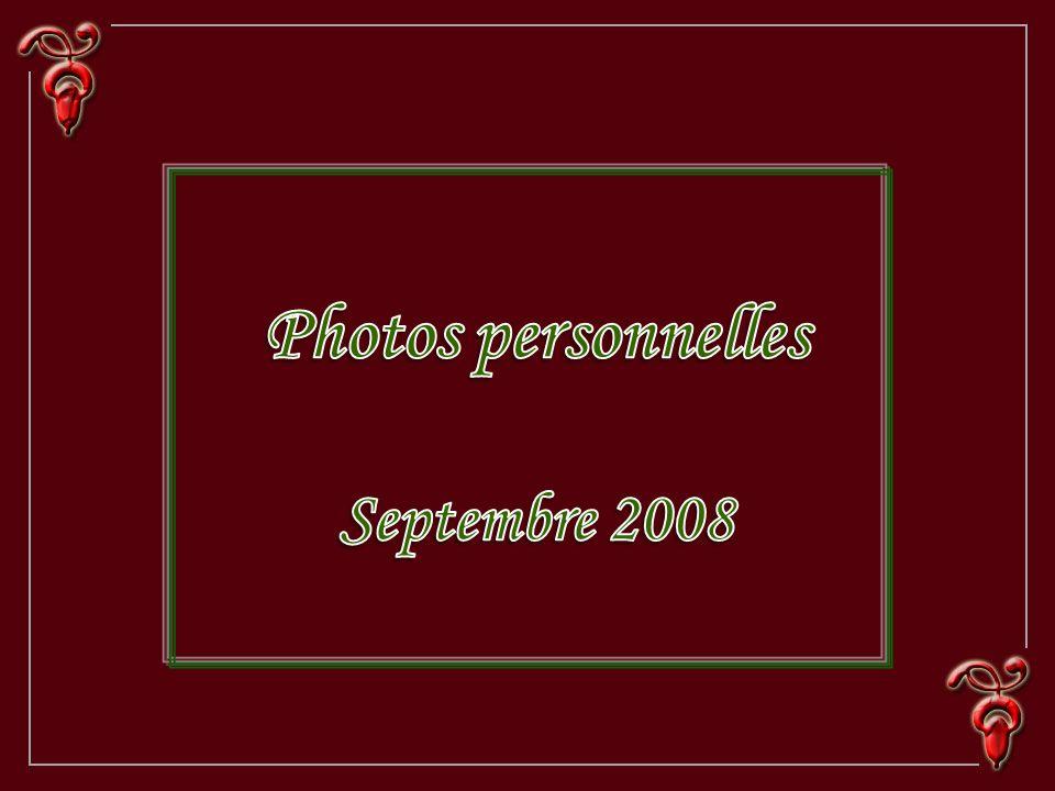 Photos personnelles Septembre 2008