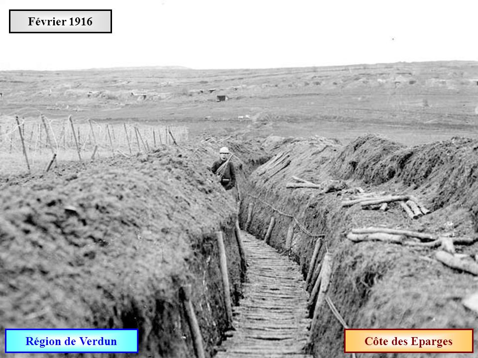 Février 1916 Région de Verdun Côte des Eparges