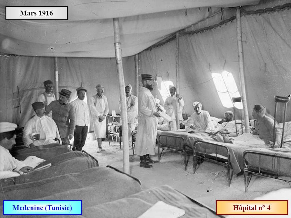 Mars 1916 Medenine (Tunisie) Hôpital n° 4