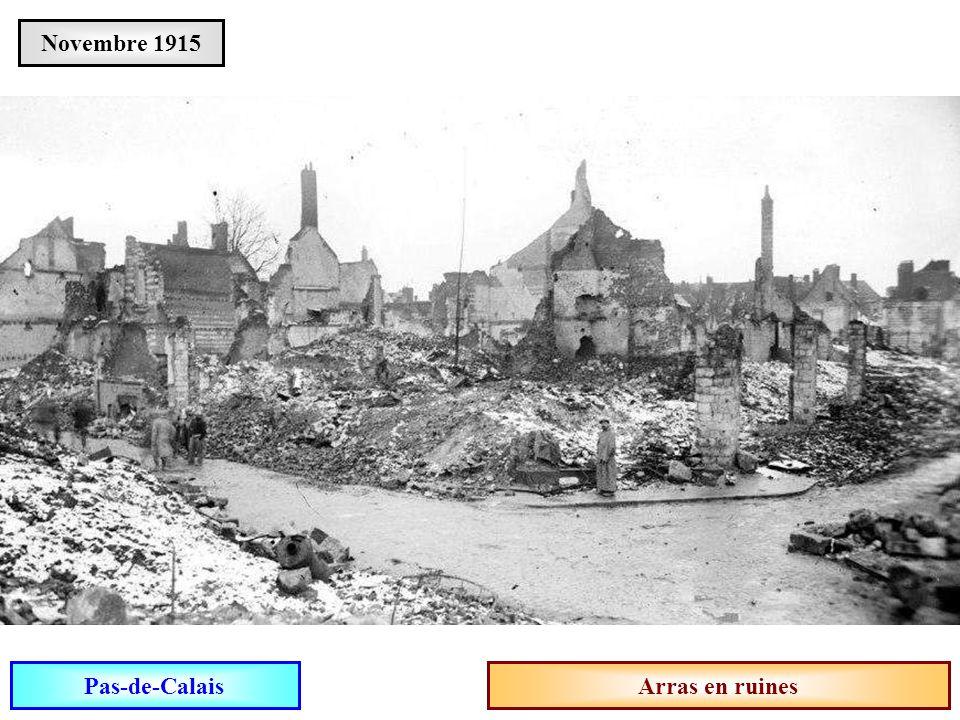 Novembre 1915 Pas-de-Calais Arras en ruines