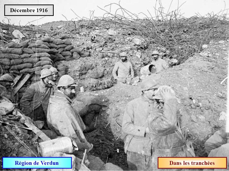 Décembre 1916 Région de Verdun Dans les tranchées