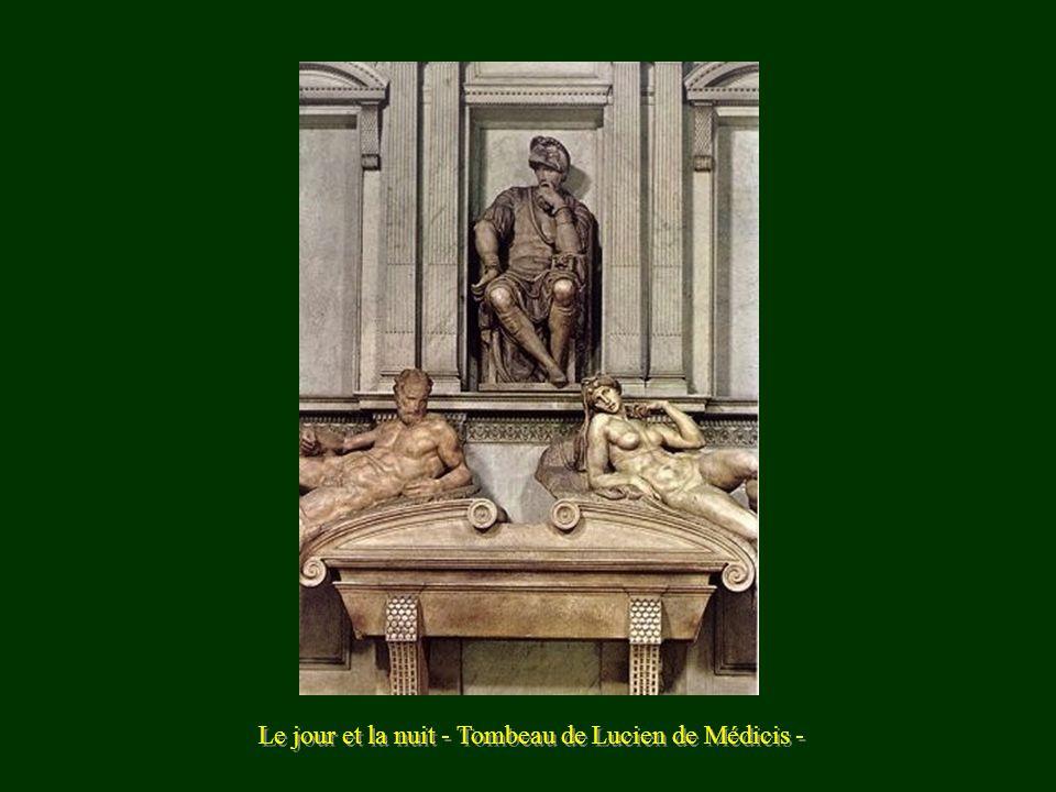 Le jour et la nuit - Tombeau de Lucien de Médicis -