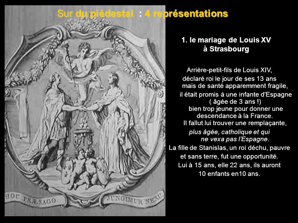 1. le mariage de Louis XV à Strasbourg