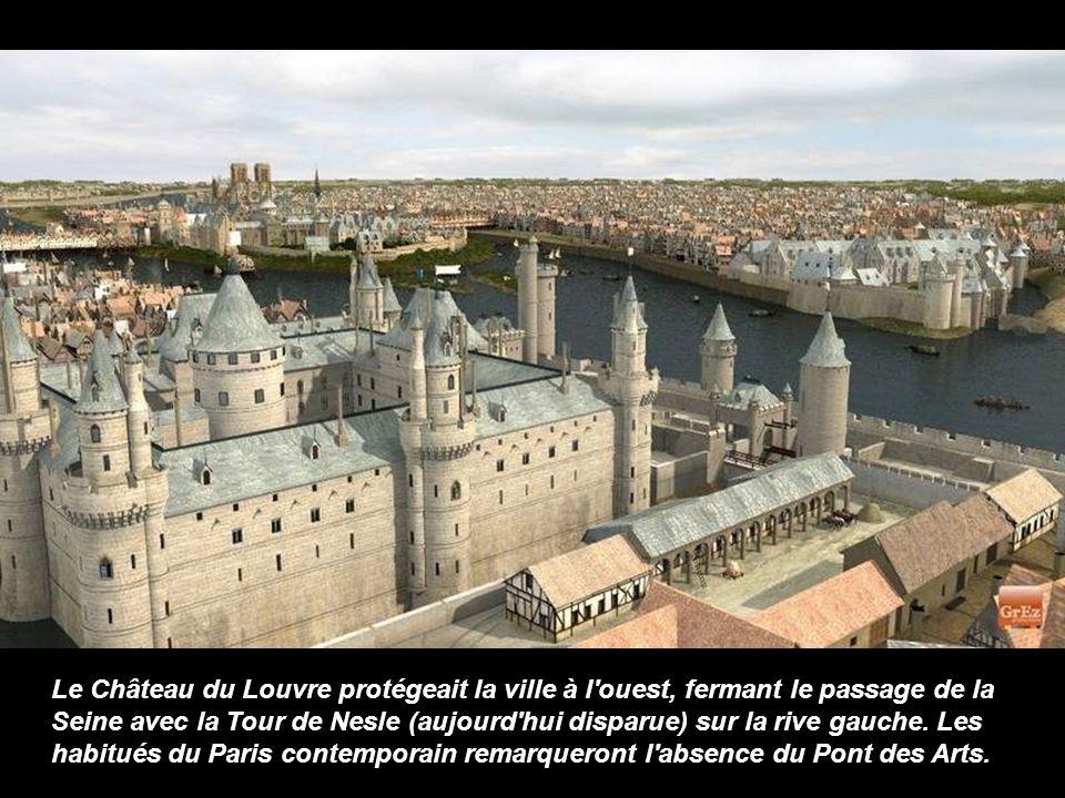 Le Château du Louvre protégeait la ville à l ouest, fermant le passage de la Seine avec la Tour de Nesle (aujourd hui disparue) sur la rive gauche.
