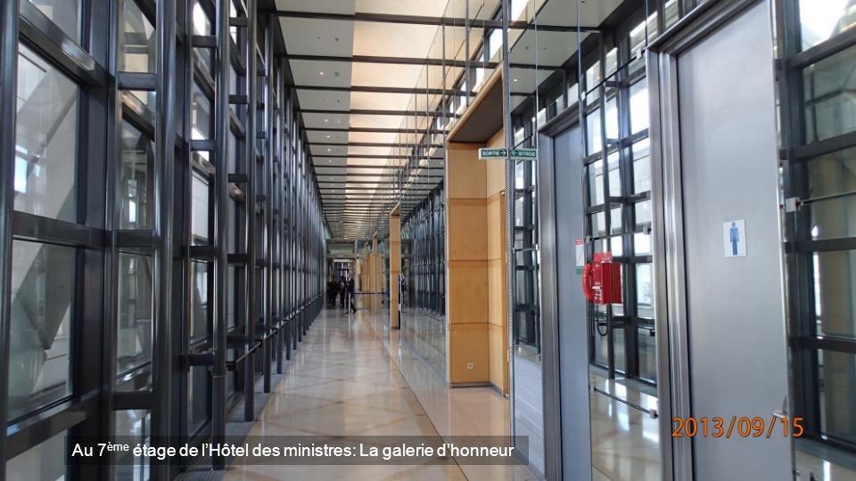 Au 7ème étage de l'Hôtel des ministres: La galerie d'honneur