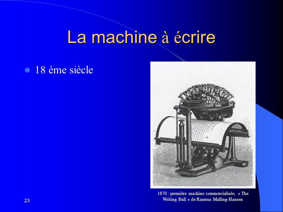 La machine à écrire 18 ème siècle 23