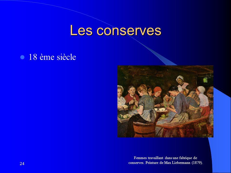 Les conserves 18 ème siècle 24