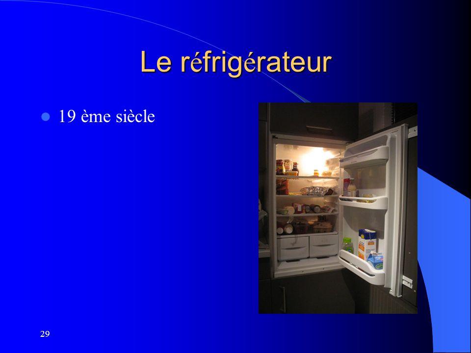 Le réfrigérateur 19 ème siècle 29