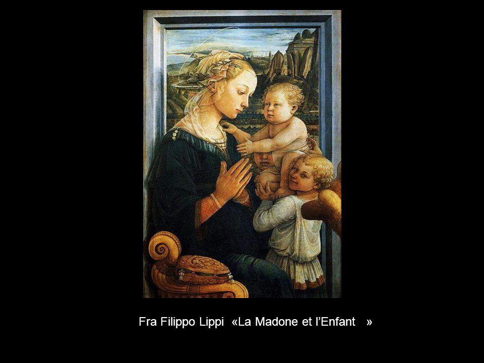 Fra Filippo Lippi «La Madone et l'Enfant »