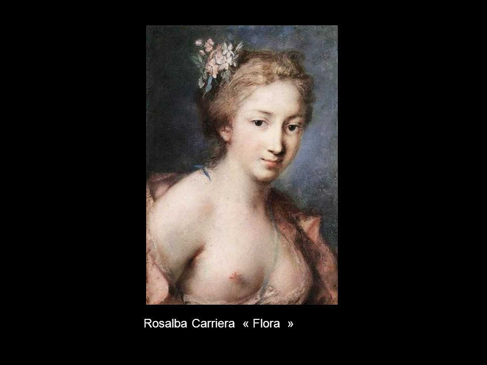 Rosalba Carriera « Flora »
