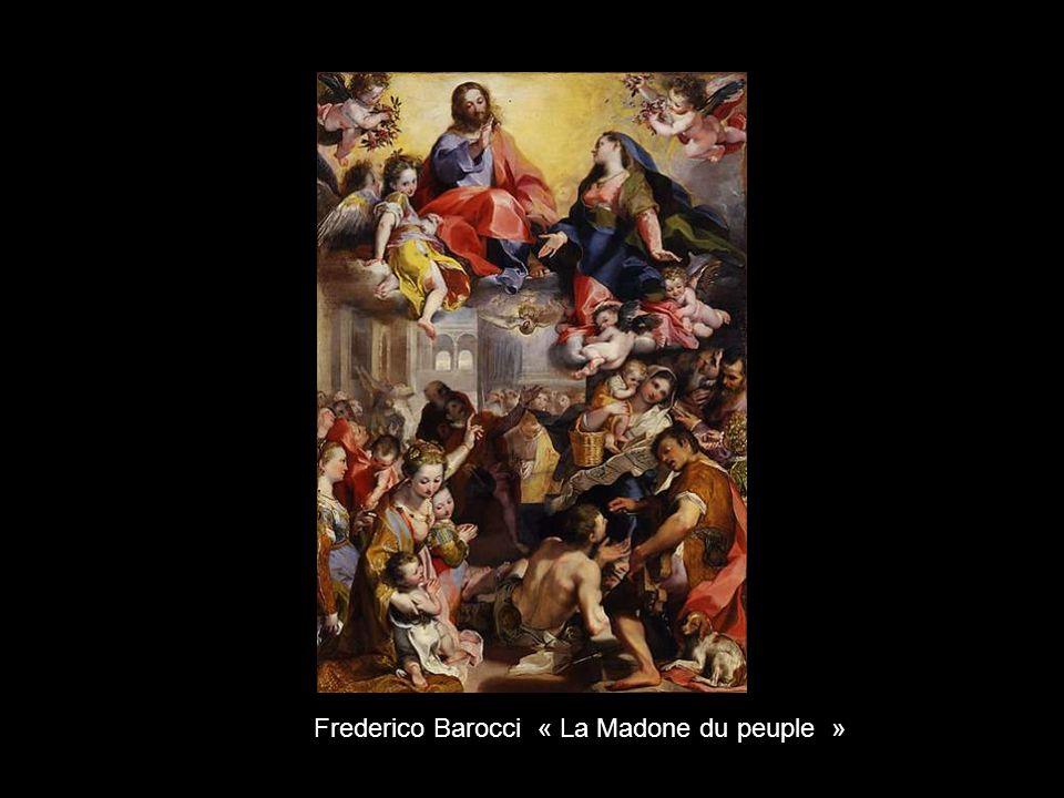 Frederico Barocci « La Madone du peuple »