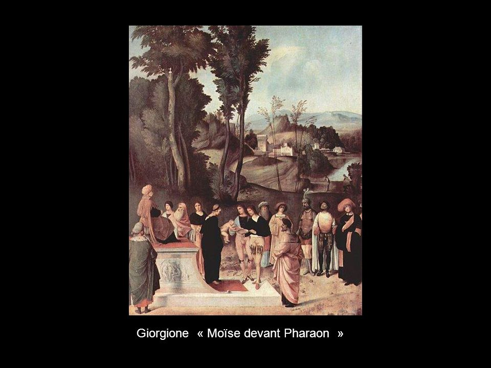 Giorgione « Moïse devant Pharaon »