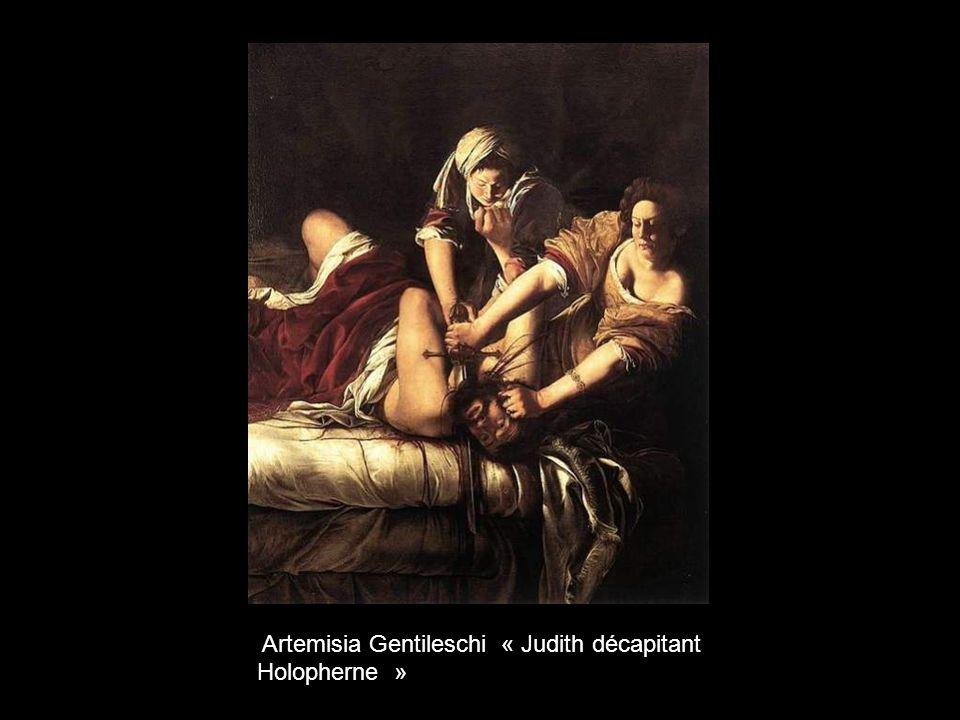 Artemisia Gentileschi « Judith décapitant Holopherne »