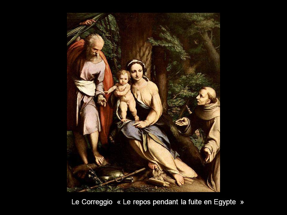 Le Correggio « Le repos pendant la fuite en Egypte »