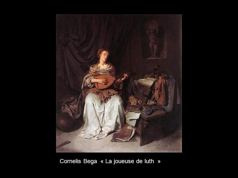 Cornelis Bega « La joueuse de luth »