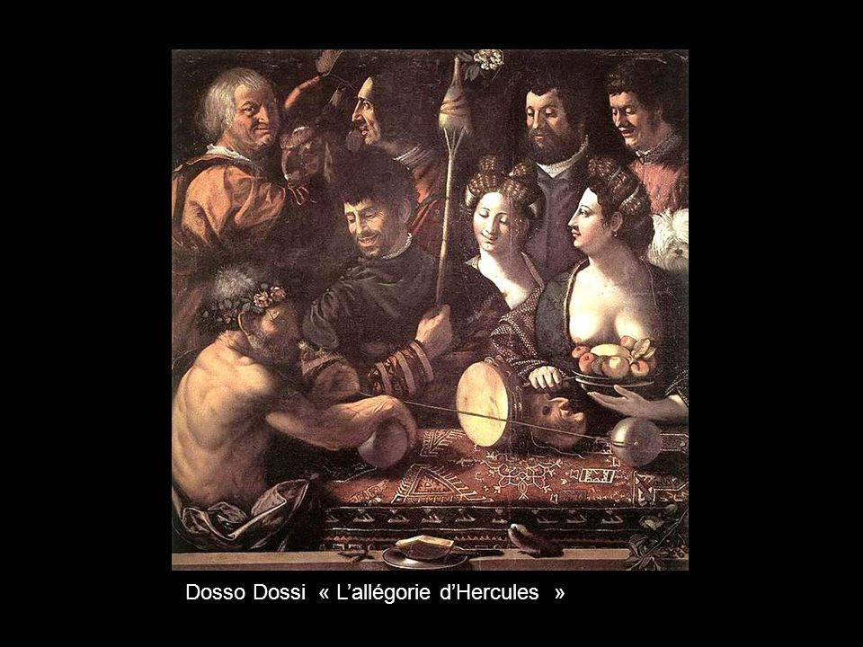 Dosso Dossi « L'allégorie d'Hercules »